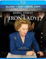 Cover image for The iron lady [DVD] / The Weinstein Company ... [et al.] ; produced by Damian Jones ; screenplay by Abi Morgan ; directed by Phyllida Lloyd.
