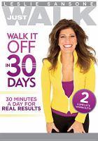 Cover image for Leslie Sansone [DVD] : walk it off in 30 days / director, Andrea Ambandos.