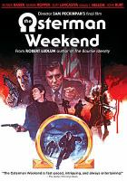 Cover image for The Osterman weekend [DVD] / directed by Sam Peckinpah.