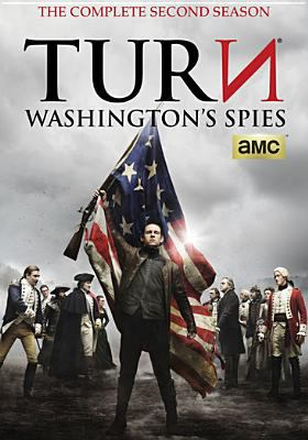 Cover image for Turn. Washington's spies. The complete second season [DVD] / created by Craig Silverstein.