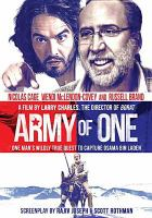 Cover image for Army of one [DVD] / screenplay by Rajiv Joseph & Scott Rothman ; produced by Dawn Ostroff, Jeremy Steckler, Emile Gladstone, James D. Stern, Julie goldstein ; directed by Larry Charles.