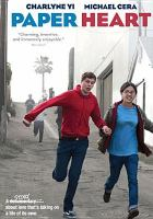 Cover image for Paper heart [DVD] / Overture Films presents ; produced by Sandra Murillo, Elise Salomon ; written by Nicholas Jasenovec & Charlyne Yi ; directed by Nicholas Jasenovec.