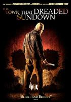 Cover image for The town that dreaded sundown [DVD] / director, Alfonso Gomez-Rejon.