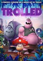 Cover image for Trolled [DVD] / director, Alex Sebastian.