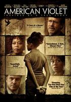 Cover image for American violet [DVD] / Uncommon Productions presents ; written and produced by Bill Haney ; directed by Tim Disney.