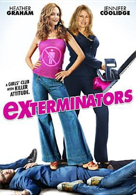 Cover image for ExTerminators [DVD] / UTV Motion Pictures presents a Michaelson Films production ; producers, Suzanne Weinert, Lawren Sunderland ; written by Suzanne Weinert ; directed by John Inwood.
