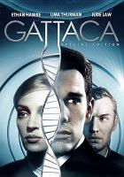 Cover image for Gattaca [DVD] / Columbia Pictures presents ; a Jersey Films production ; a film by Andrew Niccol ;  produced by Danny DeVito, Michael Shamberg, Stacey Sher ; written and directed by Andrew Niccol.