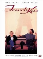 Cover image for French kiss [DVD] / Twentieth Century Fox and Polygram Filmed Entertainment present a Working Title Production in association with Prufrock Pictures ; produced by Tim Bevan ... [et al.] ; written by Adam Brooks ; directed by Lawrence Kasdan.