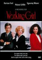 Cover image for Working girl [DVD] / Twentieth Century Fox ; a Mike Nichols film ; executive producers, Robert Greenhut and Laurence Mark ; written by Kevin Wade ; produced by Douglas Wick ; directed by Mike Nichols.