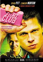 Cover image for Fight club [DVD] / Fox 2000 Pictures and Regency Enterprises present a Linson Films production ; screenplay by Jim Ohls ; produced by Art Linson, Cean Chaffin, Ross Grayson Bell ; directed by David Fincher.