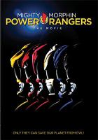 Cover image for Mighty Morphin Power Rangers [DVD] : the movie / Twentieth Century Fox presents ; a Saban Entertainment/Toei Company production ; screenplay, Arne Olsen ; producers, Haim Saban, Shuki Levy, Suzanne Todd ; director, Bryan Spicer.