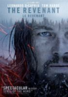 Cover image for The revenant [DVD] / Regency Enterprises presents in association with Ratpac Entertainment ; a New Regency/Anonymous Content/M Productions/Appian Way production ; produced by Arnon Milchan, Steve Golin, Alejandro G. Inarruitu, Mary Parent, Keith Redmon, James W. Skotchdopole ; screenplay by Mark L. Smith and Alejandro G. Iñárritu ; directed by Alejandro G. Iñárritu.
