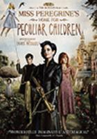 Cover image for Miss Peregrine's home for peculiar children [DVD]/ directed by Tim Burton.