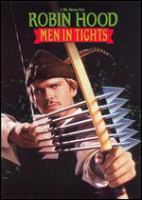 Cover image for Robin Hood [DVD] : men in tights / 20th Century Fox ; a Brooksfilms production in association with Gaumont ; screenplay by Mel Brooks & Evan Chandler & J. David Shapiro ; produced and directed by Mel Brooks.