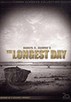 Cover image for The longest day [DVD] = Le jour le plus long.
