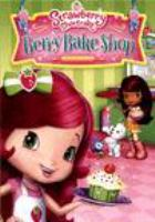 Cover image for Strawberry Shortcake. Berry bake shop [DVD]