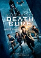 Cover image for Maze runner [DVD] : death cure / director.Wes Ball.