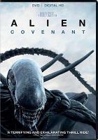 Cover image for Alien. Covenant [DVD] / director, Ridley Scott.