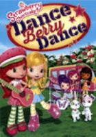 Cover image for Strawberry Shortcake. Dance Berry dance [DVD]