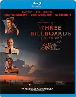 Cover image for Three billboards outside Ebbing, Missouri [blu-ray] / Fox Searchlight Pictures and Film 4 present ; a Blueprint Pictures production ; a Martin McDonagh film ; written and directed by Martin McDonagh ; produced by Graham Broadbent, Pete Czernin, Martin McDonagh.