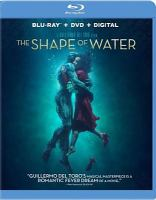 Cover image for The shape of water [blu-ray] / Fox Searchlight Pictures presents ; in association with TSG Entertainment ; a Double Dare You production ; a Guillermo Del Toro film ; produced by Guillermo Del Toro, J. Miles Dale ; story by Guillermo Del Toro ; screenplay by Guillermo Del Toro & Vanessa Taylor ; directed by Guillermo Del Toro.