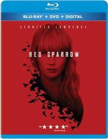 Cover image for Red sparrow [blu-ray] / directed by Francis Lawrence ; screenplay by Justin Haythe ; produced by Peter Chernin, Steven Zaillian, Jenno Topping, David Ready ; a Twentieth Century Fox presentation ; in association with TSG Entertainment ; a Film Rights/Chernin Entertainment production ; a Francis Lawrence film.