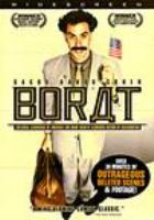Cover image for Borat [DVD] : cultural learnings of America for make benefit glorious nation of Kazakhstan / directed by Larry Charles ; screenplay by Sacha Baron Cohen & Anthony Hines & Peter Baynham & Dan Mazer ; produced by Sacha Baron Cohen, Jay Roach ; a Four by Two production ; an Everyman Pictures production ; made in association with Dune Entertainment LLC and Major Studio Partners ; One America Productions, Inc.