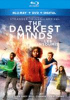 Cover image for The darkest minds [blu-ray] / Twentieth Century Fox presents ; a 21 Laps production ; screenplay by Chad Hodge ; directed by Jennifer Yuh Nelson ; produced by Shawn Levy, Dan Levine.