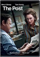 Cover image for The Post [DVD] / Twentieth Century Fox, Dreamworks Pictures, and Reliance Entertainment present ; in association with TSG Entertainment ; an Amblin Entertainment/Pascal Pictures and Star Thrower Entertainment production ; produced by Amy Pascal, Steven Spielberg, Kristie Macosko Krieger ; written by Liz Hannah and Josh Singer ; directed by Steven Spielberg.