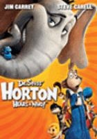 Cover image for Dr. Seuss' Horton hears a Who! [DVD] / Twentieth Century-Fox Film Corporation ; Twentieth Century Fox Animation presents a Blue Sky Studios production ; produced by Bob Gordon, Bruce Anderson ; screenplay by Cinco Paul and Ken Daurio ; directed by Jimmy Hayward, Steve Martino.