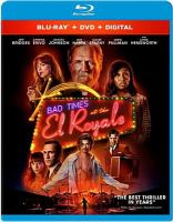 Cover image for Bad times at the El Royale [blu-ray] / a Twentieth Century Fox presentation ; in association with TSG Entertainment ; a Goddard Textiles production ; produced by Jeremy Latcham, Drew Goddard ; written and directed by Drew Goddard.