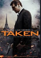 Cover image for Taken [DVD] / Twentieth Century Fox presents a Europacorp, M6 Films and Grive Productions co-production with the participation of Canal+, M6 and TPS Star, a film by Pierre Morel ; produced by Luc Besson ; written by Luc Besson & Robert Mark Kamen ; directed by Pierre Morel.