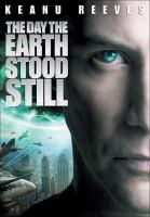 Cover image for The day the Earth stood still [DVD] / Twentieth Century Fox presents in association with Dune Entertainment III, LLC a 3 Arts Entertainment production ; produced by Erwin Stoff ; produced by Gregory Goodman, Paul Harris Boardman ; screenplay by David Scarpa ; directed by Scott Derrickson.