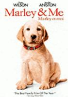 Cover image for Marley & me [DVD] = Marley et moi / Fox 2000 Pictures and Regency Enterprises present a Gil Netter/Sunswept Entertainment production, a David Frankel film ; produced by Karen Rosenfelt, Gil Netter ; screenplay by Scott Frank and Don Roos ; directed by David Frankel.