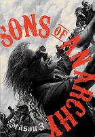 Cover image for Sons of anarchy. Season three [DVD] / Linson Entertainment ; Sutter Ink ; Fox 21 ; FX Productions ; written by Kurt Sutter ... [et al.] ; directed by Gwyneth Horder-Payton ... [et al.].