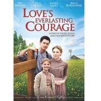 Cover image for Love's everlasting courage [DVD] / RHI Entertainment presents a Faith & Family Entertainment production in association with MNG Films Ireland and Larry Levinson Productions  ; produced by Lincoln Lageson, Erik Heiberg ; written by Kevin Bocarde ; directed by Bradford May.