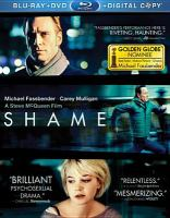 Cover image for Shame [DVD] / Fox Searchlight Pictures presents a Film4 and UK Film Council presentation in association with Alliance Films, LipSync Productions and HanWay Films ; a See-Saw Films production ; written by Steve McQueen and Abi Morgan ; produced by Iain Canning, Emile Sherman ; directed by Steve McQueen.