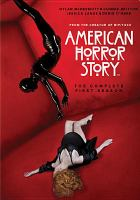 Cover image for American horror story. The complete first season [DVD] / Twentieth Century Fox Film Corporation [presents] ; [ a] Brad Falchuk Teley-Vision [production] ; Ryan Murphy Productions ; [in association with] 20th Century Fox Television.