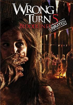 Cover image for Wrong turn 5 [DVD] : bloodlines / Summit Entertainment ; Constantin Film ; produced by Jeffery Beach, Philip Roth ; written and directed by Declan O'Brien.