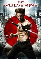 Cover image for The Wolverine [DVD] / producers, Hugh Jackman, Hutch Parker, Jesse Prupas, Joseph M. Caracciolo Jr., Lauren Shuler Donner.