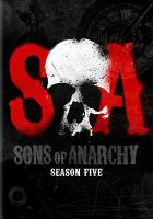 Cover image for Sons of Anarchy. Season five [DVD] / FX Productions.