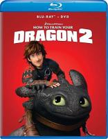 Cover image for How to train your dragon 2 [blu-ray] / Dreamworks Animation SKG presents ; written and directed by Dean DuBlois.