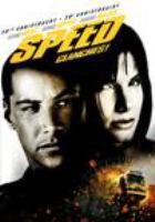 Cover image for Speed / directed by Jan De Bont ; screenwriter, Graham Yost ; produced by Mark Gordon.