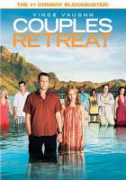 Cover image for Couples retreat [DVD] / Universal Pictures and Relativity Media presents in association with Wild West Picture Show Productions and Stuber Productions ; produced by Scott Stuber, Vince Vaughn ; written by Jon Favreau and Vince Vaughn & Dana Fox ; directed by Peter Billingsley.