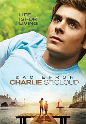 Cover image for Charlie St. Cloud [DVD] / Universal Pictures presents in association with Relativity Media ; directed by Burr Steers ; screenplay by Craig Pearce and Lewis Colick ; produced by Marc Platt.