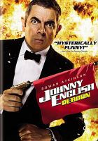 Cover image for Johnny English reborn [DVD] / Universal Pictures presents in association with Studio Canal and Relativity Media a Working Title production ; story by William Davies ; screenplay by Hamish McColl ; produced by Tim Bevan, Eric Fellner, Chris Clark ; directed by Oliver Parker.