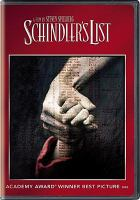 Cover image for Schindler's list [DVD] Universal Pictures presents an Amblin Entertainment ; screenplay by Steven Zaillian ; producers, Steven Spielberg, Gerald R. Molen, Branko Lustig ; directed by Steven Spielberg.