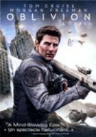 Cover image for Oblivion [DVD] / director, Joseph Kosinski ; writers, Karl Gajdusek, Michael Arndt.