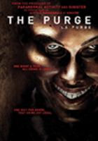 Cover image for Purge [DVD] / Universal Pictures presents a Platinum Dunes/Blumhouse/Why Not production ; produced by Jason Blum [and five others] ; written by James DeMonaco ; directed by James DeMonaco.