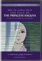 Cover image for The tale of the Princess Kaguya [DVD] = Kaguyahime no monogatari / Studio Ghibli ; screenplay, Isao Takahata, Riko Sakaguchi ; producer, Yoshiaki Nishimura ; directed by Isao Takahata ; English- language screenplay adaptation, Mike Jones.